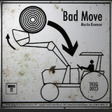 Bad Move by Martin Kremser mp3 download