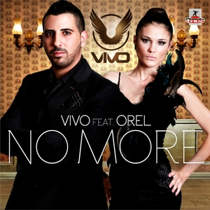 Vivo Feat. Orel - No More (Planeta Mix Records)