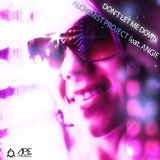 Don'T Let Me Down by Alchemist Project Feat. Angie mp3 download