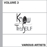 Know Thyself: Vol. 3 by Various Artists mp3 downloads