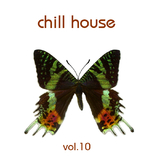 Chill House: Vol.10 by Various Artists mp3 download