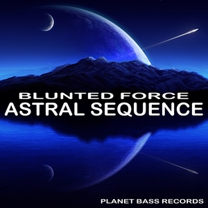 Blunted Force - Astral Sequence (PB-Records)