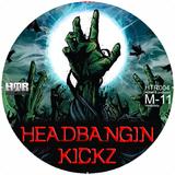 Headbangin Kickz by M-11 mp3 downloads