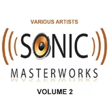 Sonic Masterworks: Vol.2 by Various Artists mp3 download