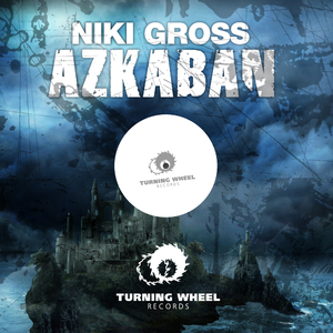 Niki Gross - Azkaban (Turning Wheel Rec)