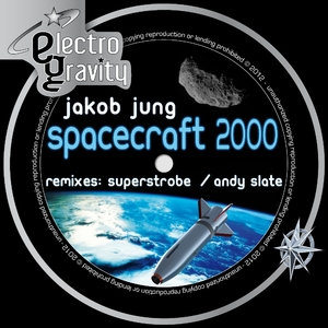 Jakob Jung - Spacecraft2000 (Electrogravity)