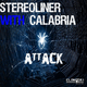 Stereoliner With Calabria Attack