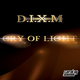 D.I.X.M Cry of Light