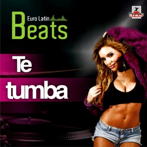 Euro Latin Beats - Te Tumba (Planeta Mix Records)