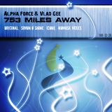 753 Miles Away by Alpha Force & Vlad Gee mp3 download
