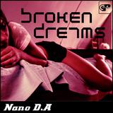 Broken Dreams by Nano D.A mp3 download
