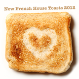 New French House Toasts 2012 by Various Artists mp3 download