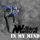 In My Mind by Willard Mellow mp3 download
