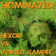 Hexor, Voight Kampff Hominazed!004 : Hexor Vs Voight Kampff