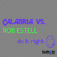 Calabria Vs Rob Estell Do It Right