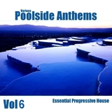 Poolside Anthems: Volume 6 by Various Artists mp3 download