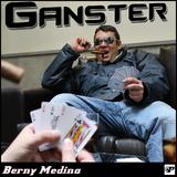 Ganster by Berny Medina mp3 download