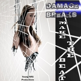 Make the Beat by Damage Breaks mp3 downloads