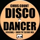 Chris Count Disco Dancer