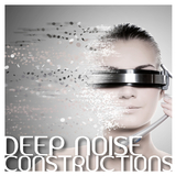 Deep Noise Constructions by Various Artists mp3 download