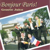 Bonjour Paris by Groove Juice mp3 download