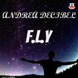 F.L.Y by Andrea Decibel mp3 download