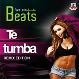 Te Tumba - Remix Edition by Euro Latin Beats mp3 download