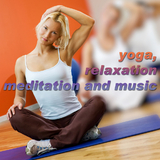 Yoga Relaxation Meditation and Music by Various Artists mp3 download