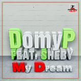 My Dream by Domyp Feat Sheby mp3 download