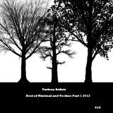 Best of Minimal and Techno Part 1 2012 by Various Artists mp3 download