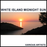 White Island Midnight Sun by Various Artists mp3 download