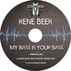 Rene Beer My Bass Is Your Bass