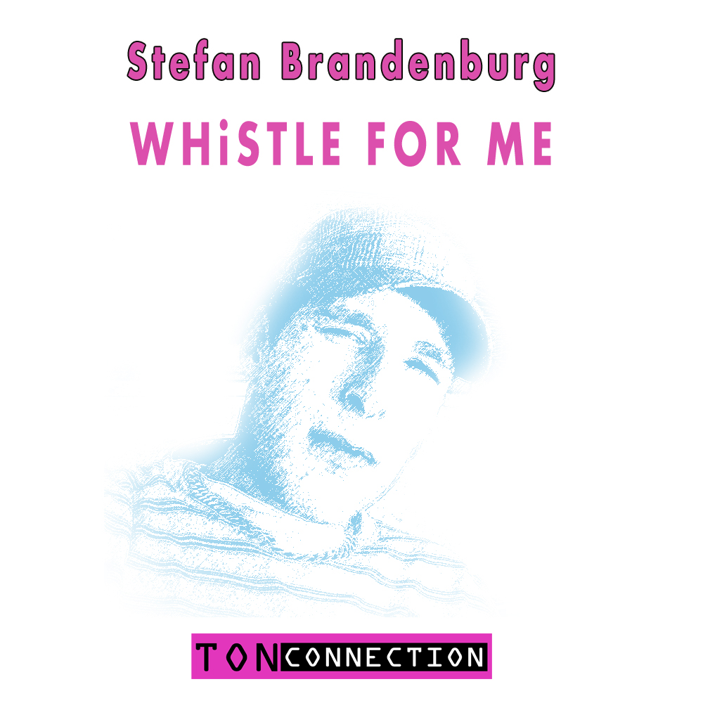 Whistle for Me! Maxi - Stefan Brandenburg