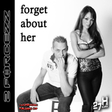 Forget About Her by 2Forcezz mp3 download