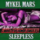 Mykel Mars Sleepless Smartfusion Remixes