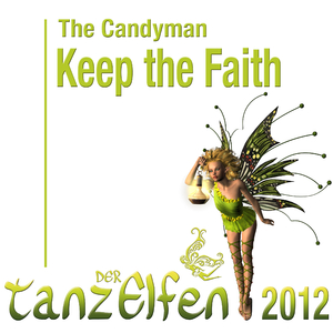 The Candyman - Tanz Der Elfen 2012 (Candyman`s Digital Music)