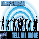 Tell Me More by Deepsmean mp3 download
