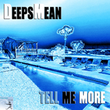 Tell Me More by Deepsmean mp3 downloads