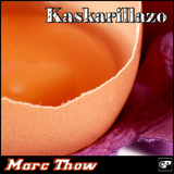 Kaskarillazo by Marc Throw mp3 download