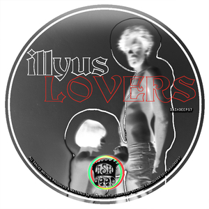Illyus - Lovers (Dash Deep Records)