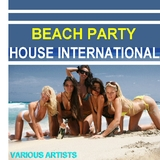 Beach Party House International by Various Artists mp3 download