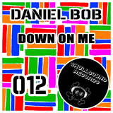 Down On Me by Daniel Bob mp3 download