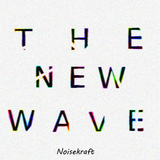 The New Wave by Noisekraft mp3 download