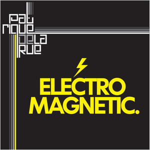 Patrique De La Rue - Electro Magnetic (Phat Records)