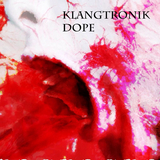 Dope by Klangtronik mp3 download