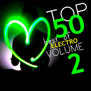 Various Artists - Top 50 Best of Electro Volume 2 (Clone 2.1 Records)
