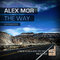 The Way (Original Mix) by Alex Mor mp3 downloads