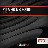B**** Track by V-Crime & K-Maze mp3 download