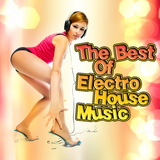 The Best of Electro House Music by Various Artists mp3 download