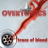 Trace of Blood by The Overtonics mp3 download